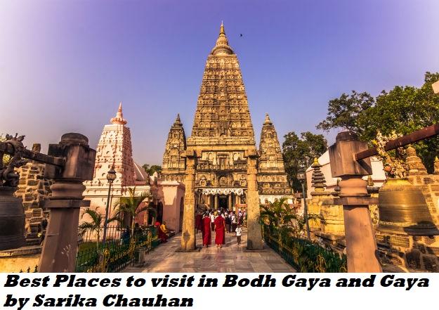 Best Places to visit in Bodh Gaya and Gaya by Sarika Chauhan